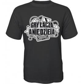 """T-shirt """"Gry Łączą A Nie dzielą"""""""